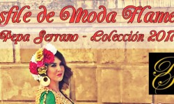 31 Marzo – Desfile de Moda Flamenca